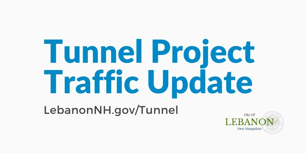 Downtown Lebanon Tunnel Traffic Update
