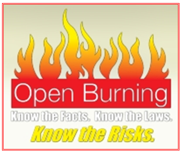 Open Burning. Know the Facts. Know the Laws. Know the Risks.