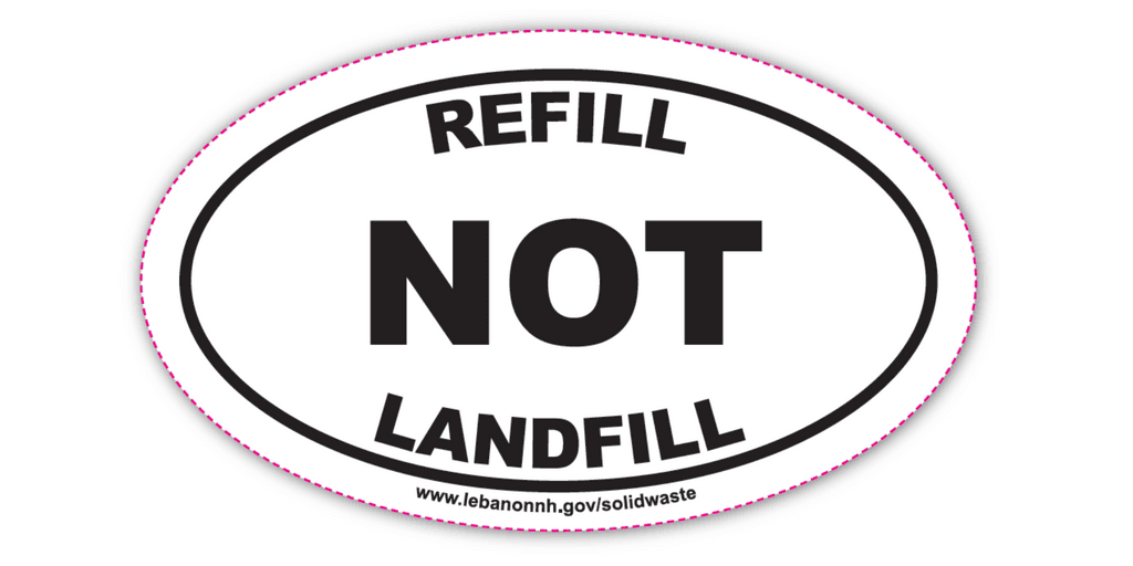 Refill Not Landfill Sticker